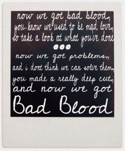 taylor swift lyrics quotes bad blood (2)