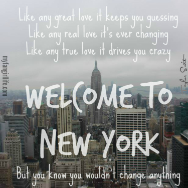 Taylor Swift Lyrics Welcome To New York Quotes