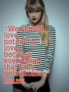 taylor swift quotes about falling in love (14)