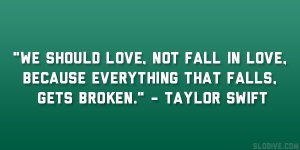 taylor swift quotes about falling in love (17)