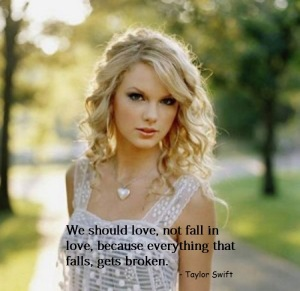 taylor swift quotes about falling in love (4)