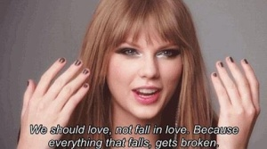 taylor swift quotes about falling in love (6)