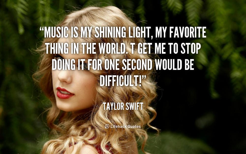 TAYLOR SWIFT QUOTES ABOUT MUSIC LYRICS – medzpro.com