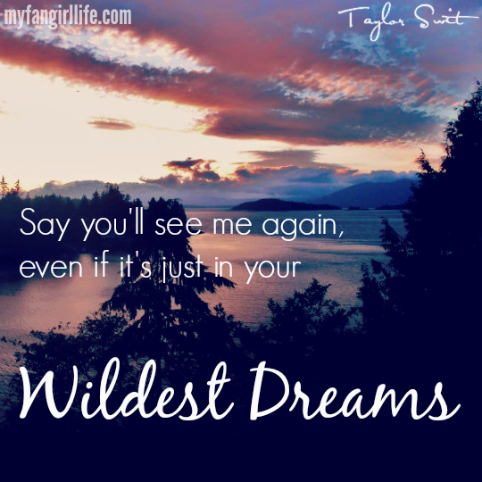 Image result for taylor swift wildest dreams lyrics