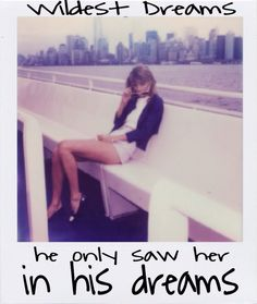 taylor swift lyrics wildest dream quotes (5)