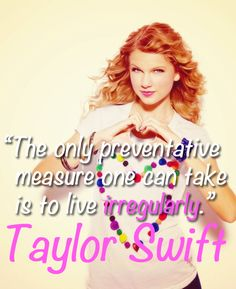 taylor swift quotes about life (1)
