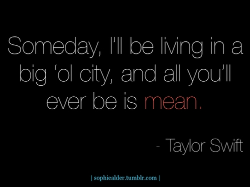 TAYLOR SWIFT INSPIRATIONAL SONG QUOTES – medzpro.com