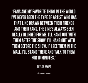 taylor swift quotes about fans (2)